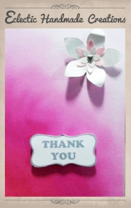 Thank you Card by Eclectic Handmade Creations